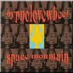 Hypnolovewheel - Space Mountain