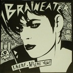 I, Braineater - I, Here. Where You?