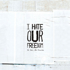 I Hate Our Freedom - This Year's Best Disaster
