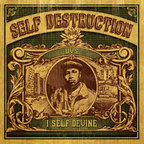I Self Divine - Self Destruction