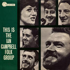 Ian Campbell Folk Group - This Is The Ian Campbell Folk Group