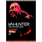 Ian Hunter And The Rant Band - Just Another Night