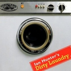 Ian Hunter - Ian Hunter's Dirty Laundry
