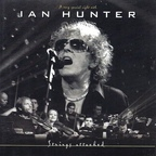 Ian Hunter - Strings Attached · A Very Special Night With Ian Hunter