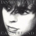 Ian McCulloch - Candleland