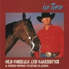 Ian Tyson - Old Corrals And Sagebrush & Other Cowboy Culture Classics