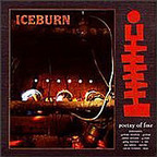 Iceburn - Poetry Of Fire