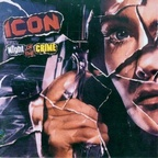 Icon (US) - Night Of The Crime