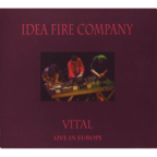 Idea Fire Company - Vital · Live In Europe