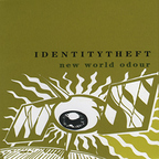 Identity Theft - New World Odour