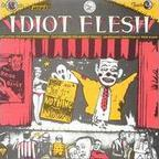 Idiot Flesh - The Nothing Show