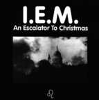 I.E.M. - An Escalator to Christmas