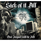 Ignite - Sick Of It All · Our Impact Will Be Felt