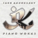 Igor Khoroshev - Piano Works