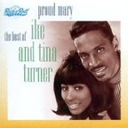 Ike And Tina Turner - Proud Mary · The Best Of Ike And Tina Turner