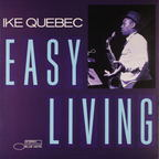 Ike Quebec - Easy Living