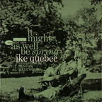 Ike Quebec - It Might As Well Be Spring