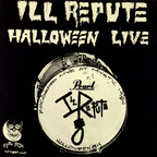 Ill Repute - Halloween Live