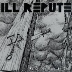 Ill Repute - We'll Get Back At Them