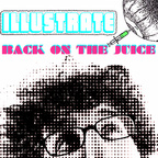 Illustrate - Back On The Juice