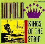 Impala - Kings Of The Strip