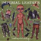 Imperial Leather - Something Out Of Nothing