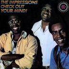 Impressions - Check Out Your Mind!