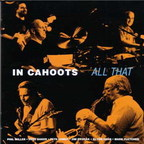 In Cahoots - All That