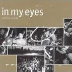 In My Eyes - Nothing To Hide