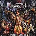 Incantation (US) - Diabolical Conquest