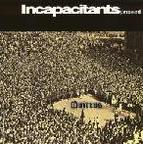 Incapacitants - Quietus