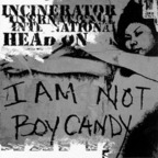Incinerator International - Head On