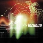Incubus (US 2) - Make Yourself
