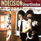 Indecision - Unorthodox