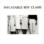 Inflatable Boy Clams - s/t