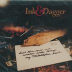 Ink And Dagger - Drive This 7 Inch Wooden Stake Through My Philadelphia Heart