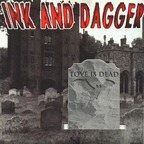 Ink And Dagger - Love Is Dead