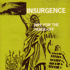Insurgence (US 1) - Ripe For The Trade-Off