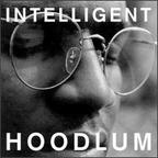 Intelligent Hoodlum - s/t