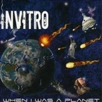 Invitro - When I Was A Planet