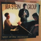 Ira Stein Group - Spur Of The Moment