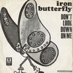 Iron Butterfly - Don't Look Down On Me