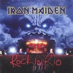 Iron Maiden (UK 2) - Rock In Rio