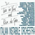 Italian Instabile Orchestra - Live In Noci And Rive De Gier