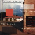 Italian String Trio - From Groningen To Mulhouse