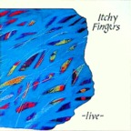 Itchy Fingers - Live