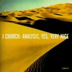 J Church - Analysis, Yes Very Nice