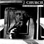 J Church - She Has No Control