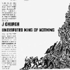 J Church - Undisputed King Of Nothing