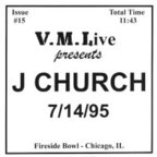 J Church - V.M. Live Presents J Church